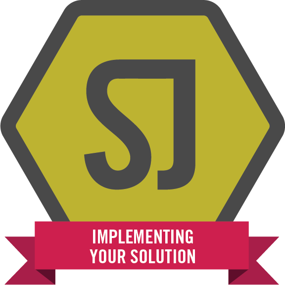 Implementing your solution